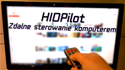 HIDPilot – zdalne sterowanie komputerem