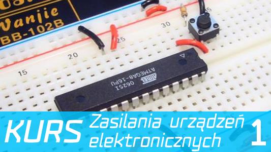 Kurs zasilania układów elektronicznych: Napięcie i prąd