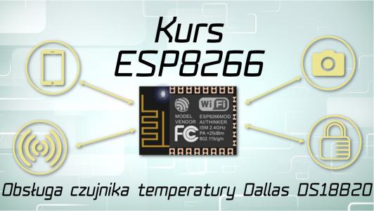 Kurs ESP8266: Obsługa czujnika DS18B20